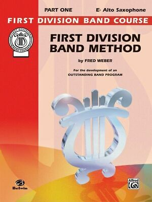 FIRST DIVISION BAND METHOD Eb ALTO SAXOPHONE BOOK 1 FDL00009A - NEW