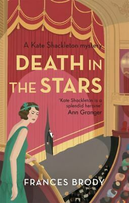 Kate Shackleton mysteries: Death in the stars by Frances Brody (Paperback /