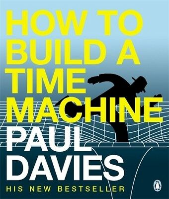 How to build a time machine by Paul Davies (Paperback)