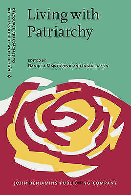 Living with Patriarchy: Discursive constructions of gendered subjects across cul
