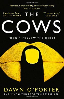 The Cows by Dawn O'Porter (Paperback, 2018) 9780008126063