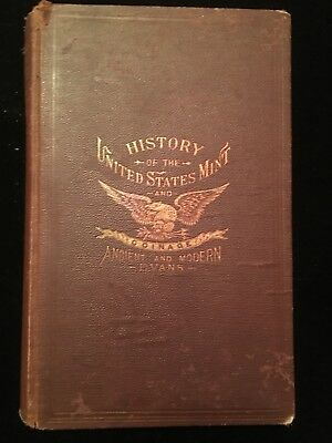 "(1892) ""History of the United States Mint and Coinage"" by Evans. Hardbound."