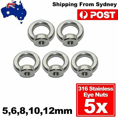 5x Eye Nut 316 Stainless Steel 5 6 8 10 12mm Steel Marine Grade Shade Sails Bolt