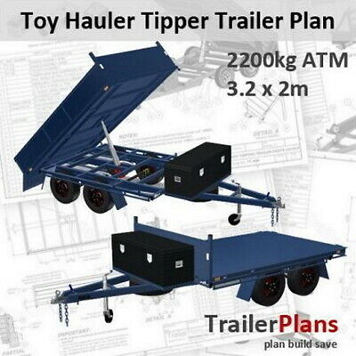 Trailer Plans - 3.2m TOY HAULER TIPPER TRAILER PLAN - PLAN ON CD-ROM