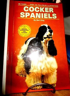Cocker Spaniels (Bart King) 160 Pg Book-Educational-Training-Info-Care,NEW,Gift