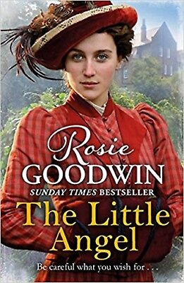 The Little Angel by Rosie Goodwin, Paperback, New Book
