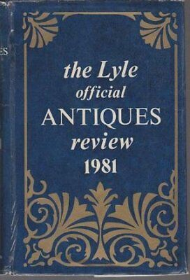 The Lyle Official Antiques Review 1981 by Rutherford, Margot.