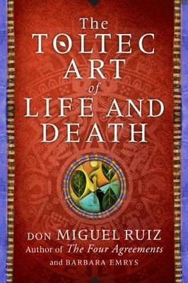 The Toltec Art of Life and Death: A Story of Discovery, Emrys, Barbara, Ruiz, Do