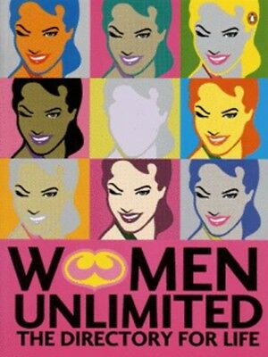 Women unlimited: the directory for life (Paperback / softback)