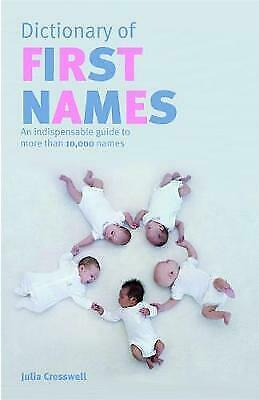 Chambers Dictionary of First Names Guide to More Than 10,000 Names