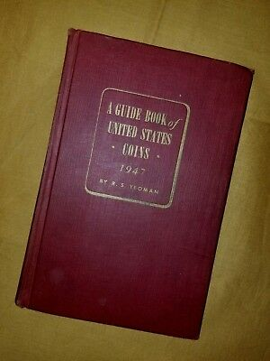1947 Guide Book of United States Coins 1st Edition Red Book R.S. Yeoman