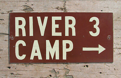 RIVER CAMP GROUND METAL road SIGN VINTAGE state PARK OLD boating lake fishing