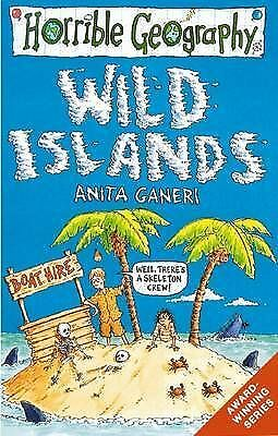 Horrible Geography Wild Islands by Anita Ganeri, Paperback, New Book
