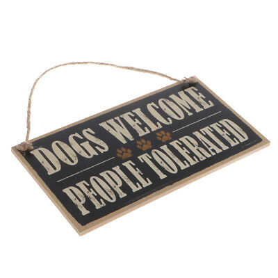 Dogs Welcome People Tolerated Wooden Sign Pet Lover Farmhouse Hanging Decor