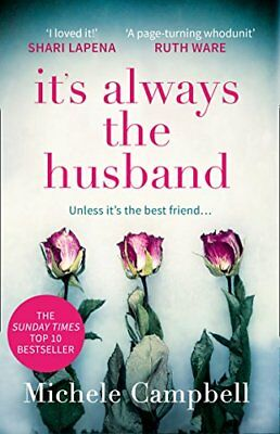 Michele Campbell - Its Always the Husband
