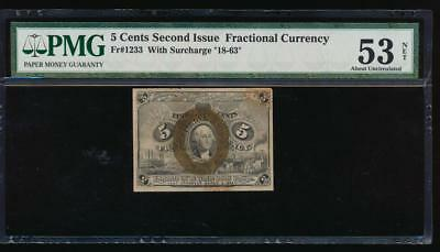 AC Fr 1233 $0.05 fractional Second Issue PMG 53 NET comment 18-63 surcharge