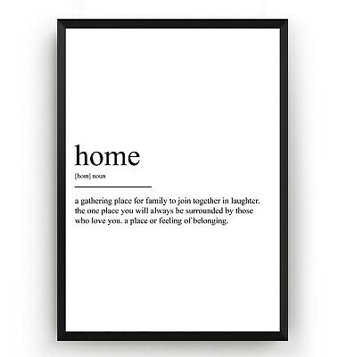 Home Definition Print - Home Poster Wall Art Decor Room Gift - Unframed