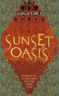 Sunset Oasis by Bahaa Taher (Paperback) New Book