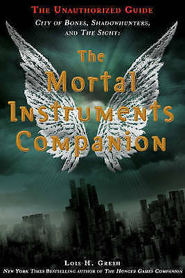 The Mortal Instruments Companion: City of Bones, Shadowhunters and the Sight