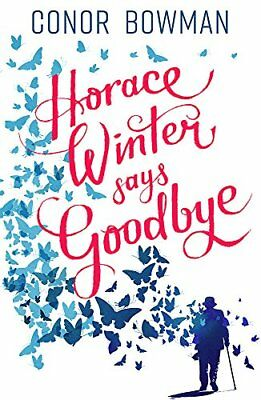 Conor Bowman - Horace Winter Says Goodbye