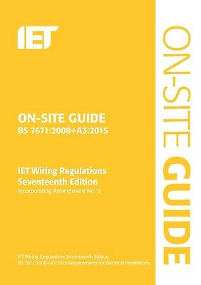 On Site Guide Wiring Electricians Electrical Book Regulations Ammendment 3 BS767