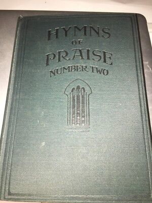 HYMNS OF PRAISE Number Two 1925 VTG Hardcover Song Book Christian