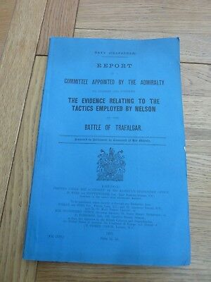 1913 Original Admiralty Report Tactics Employed By Nelson At Trafalgar Complete