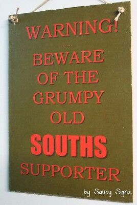Warning Grumpy Old Souths South Sydney Rabbitohs Supporter Wooden Footy Sign