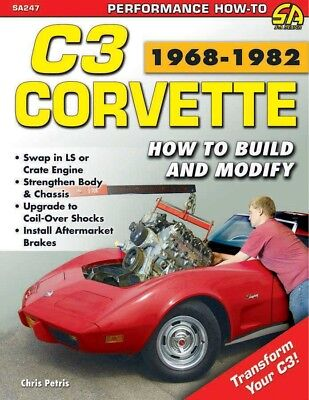 S-A Books Corvette C3 1968-1982: How to Build and Modify P/N 247