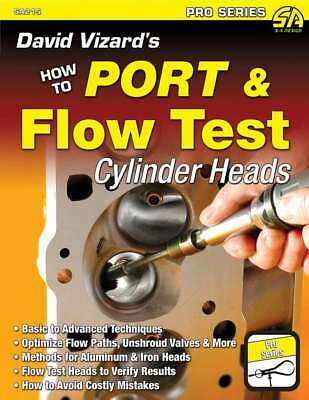 S-A Books David Vizard's How to Port and Flow Test Cylinder Heads P/N 215