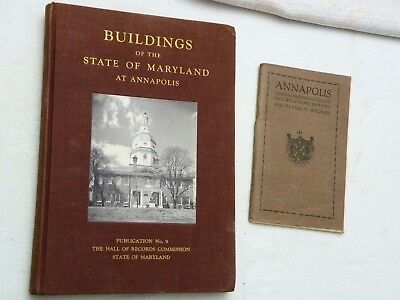 1954, Buildings of the State of Maryland at Annapolis, LIM HB, PLUS 1922 BOOKLET