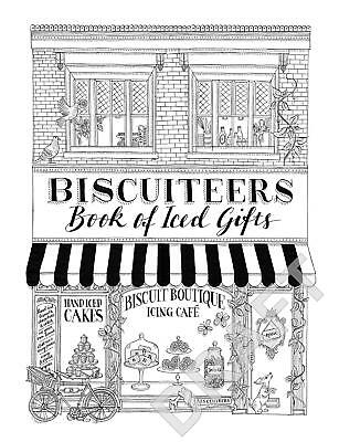 Biscuiteers Book of Iced Gifts by Biscuiteers Hardcover Book Free Shipping!