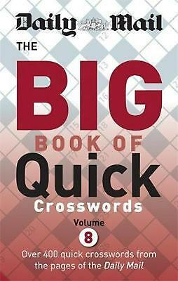 Daily Mail Big Book of Quick Crosswords Volume 8 by Daily Mail Paperback Book Fr