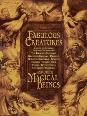 Fabulous creatures and other magical beings by Joel Levy|David Gould (Hardback)