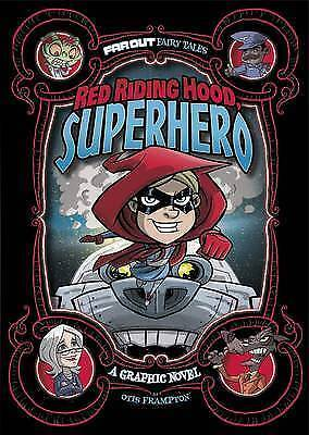 Red Riding Hood, Superhero: A Graphic Novel (Far Out Fairy Tales)-ExLibrary