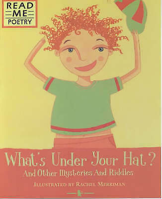 What's Under Your Hat? (Read Me: Poetry) Paperback, New Book