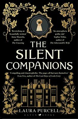 Laura Purcell - The Silent Companions