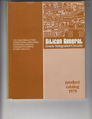 Silicon General Linear Integrated Circuits product Catalog 1979 Book amps   /gx