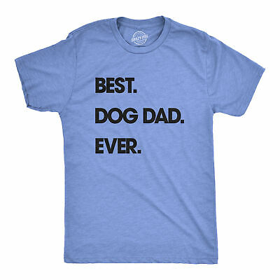 Mens Best Dog Dad Ever Tshirt Funny Fathers Day Puppy Tee For Guys (Heather