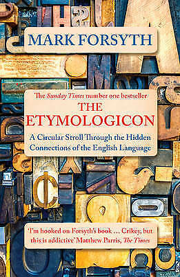 The Etymologicon by Mark Forsyth (Paperback) New Book