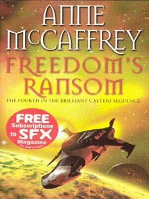 Catteni sequence: Freedom's ransom by Anne McCaffrey (Paperback / softback)