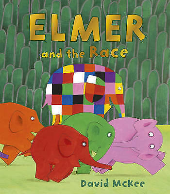 Elmer and the Race by David McKee (Paperback) New Book