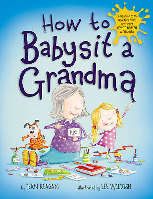 How to Babysit a Grandma by Jean Reagan (2014, eBooks)