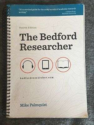The Bedford Researcher by Mike Palmquist (2011, Spiral)-4th edition