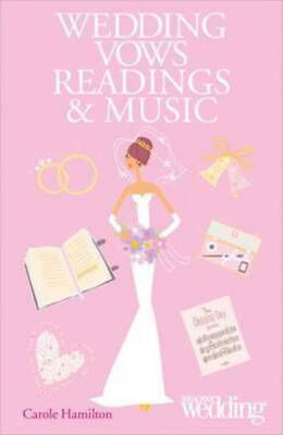 You & your wedding: Wedding vows readings & music by Carole Hamilton (Paperback