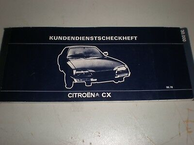 Original CITROEN CX I # Serviceheft, Wartungsheft # 06/78 (15000 km Intervall) #