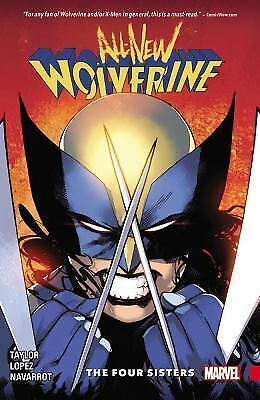 All-New Wolverine Vol. 1: The Four Sisters, Taylor, Tom