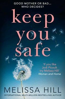 Melissa Hill - Keep You Safe