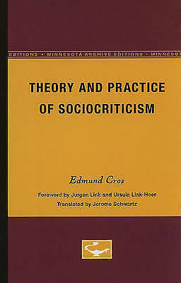 Theory and History of Literature: Theory and Practice of Sociocriticism: Thl