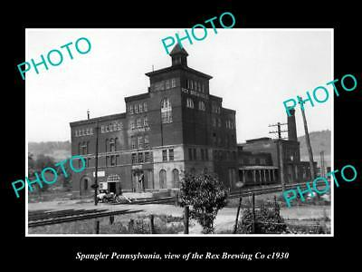 OLD LARGE HISTORIC PHOTO OF SPANGLER PENNSYLVANIA, THE REX BREWING Co c1930
